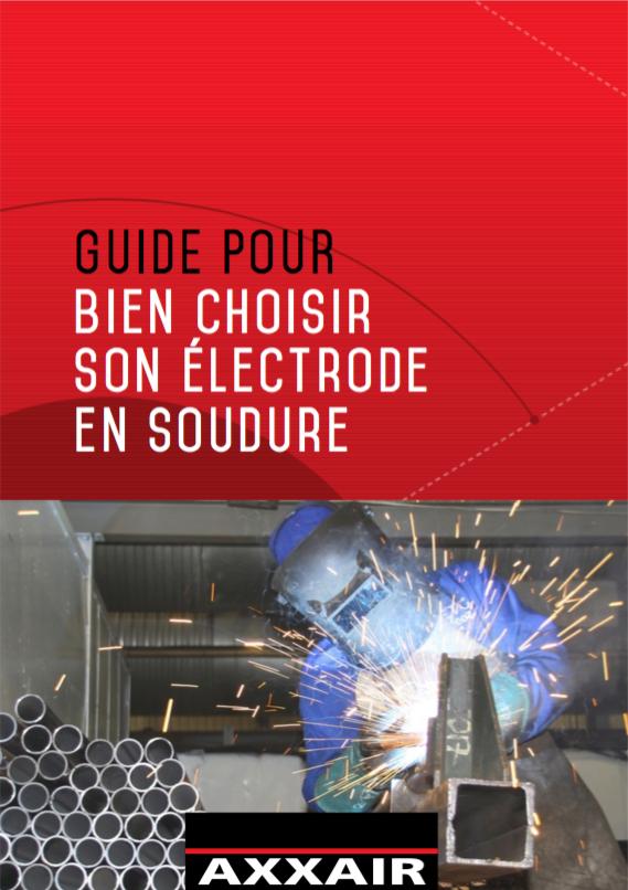 Guide pour bien choisir son électrode en soudure